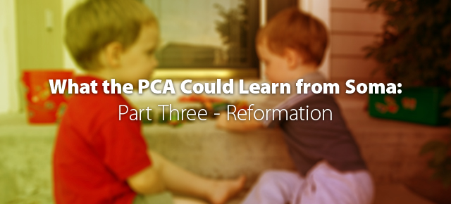 What the PCA Could Learn from Soma: Reformation